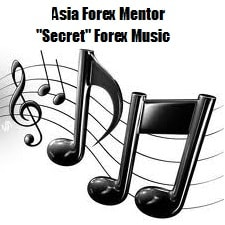 "Asia Forex Mentor ""Secret"" Forex Music (Forex Psychology) Free"