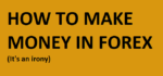 How to make money in forex - asia forex mentor