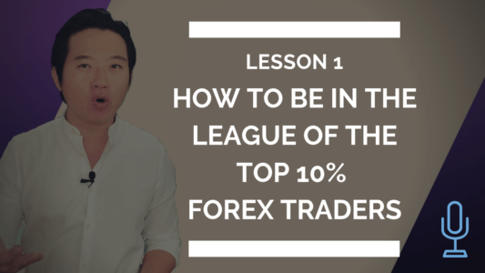 asiaforexmentor ezekiel chew how to be in the league of the top 10% forex traders