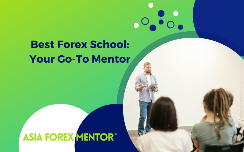 Best Forex School