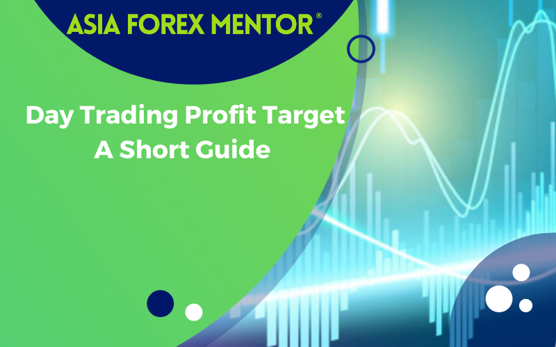 Day Trading Profit Target – A Short Guide