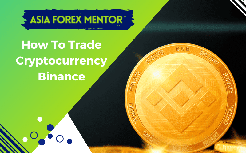 How To Trade Cryptocurrency Binance