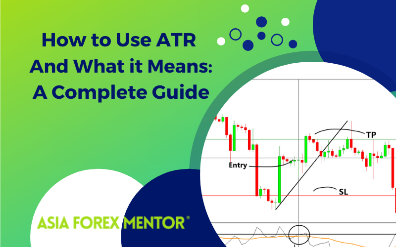 How to use ATR and what it means