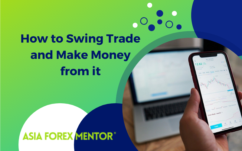 How to Swing Trade and Make Money from It