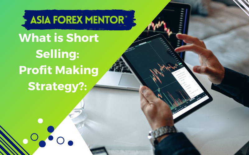 What is Short Selling: Profit Making Strategy?