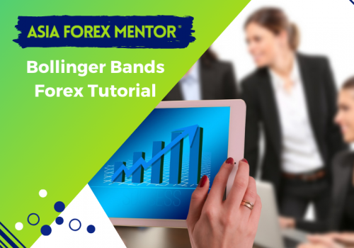 Bollinger Bands Forex Tutorial By AsiaForexMentor