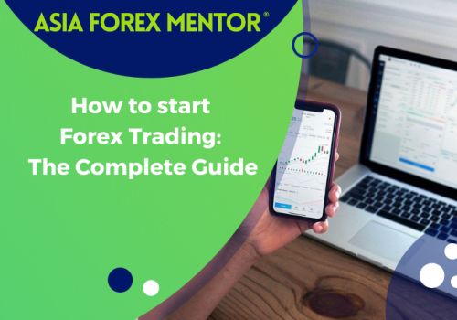 How to Start Forex Trading – The Complete Guide