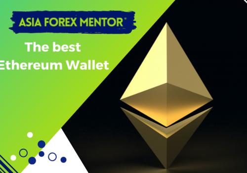 The Best Ethereum Wallet