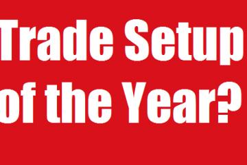 Million Dollar Trade setup of the year 2014?
